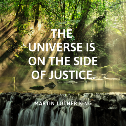 "Aufkleber 10 x 10 cm ""The universe is on the side of justice"""